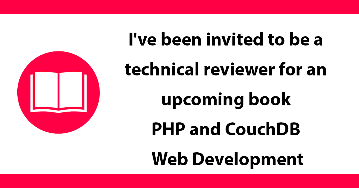 I've been invited to be a technical reviewer for an upcoming book (PHP and CouchDB Web Development) from Packt publishing.