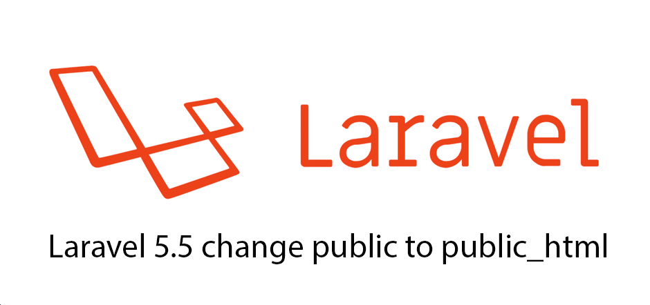Laravel 5.5 change public to public_html
