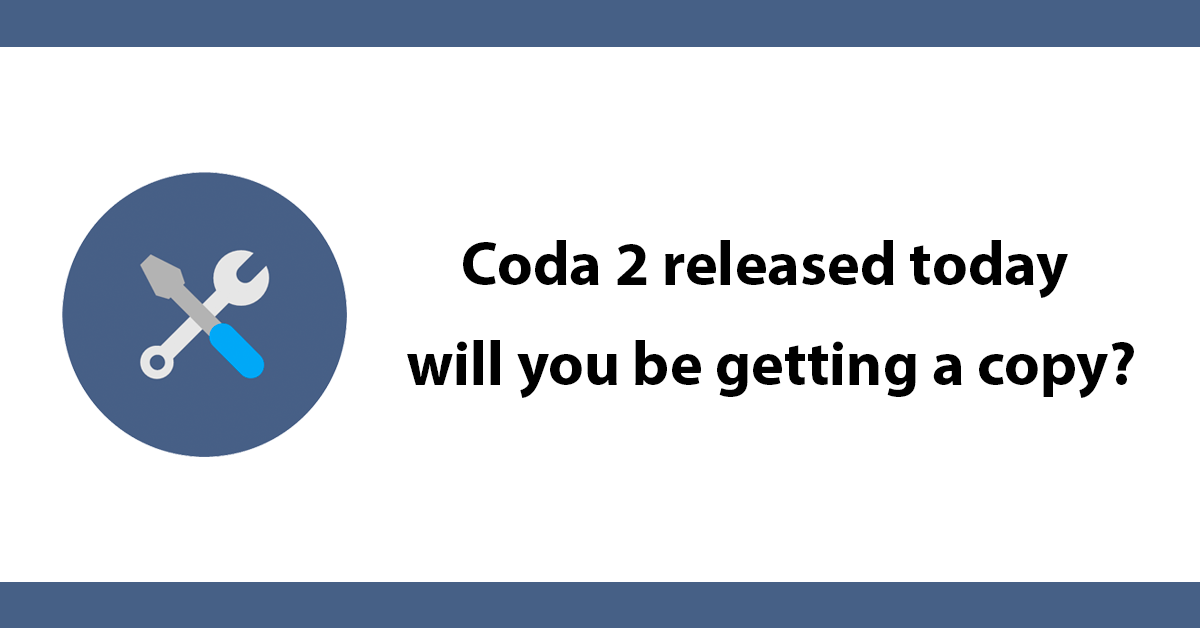 Coda 2 released today will you be getting a copy?