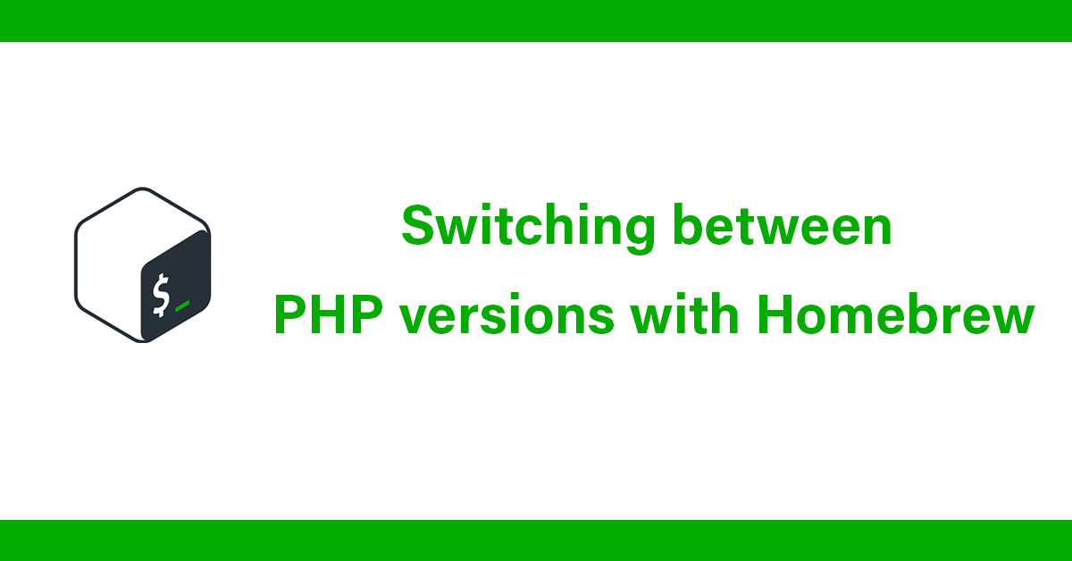 Switching between PHP versions with Homebrew