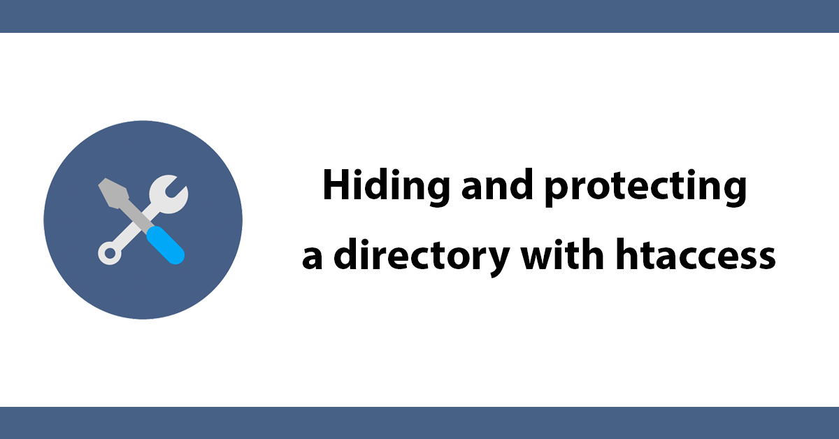 Hiding and protecting a directory with htaccess