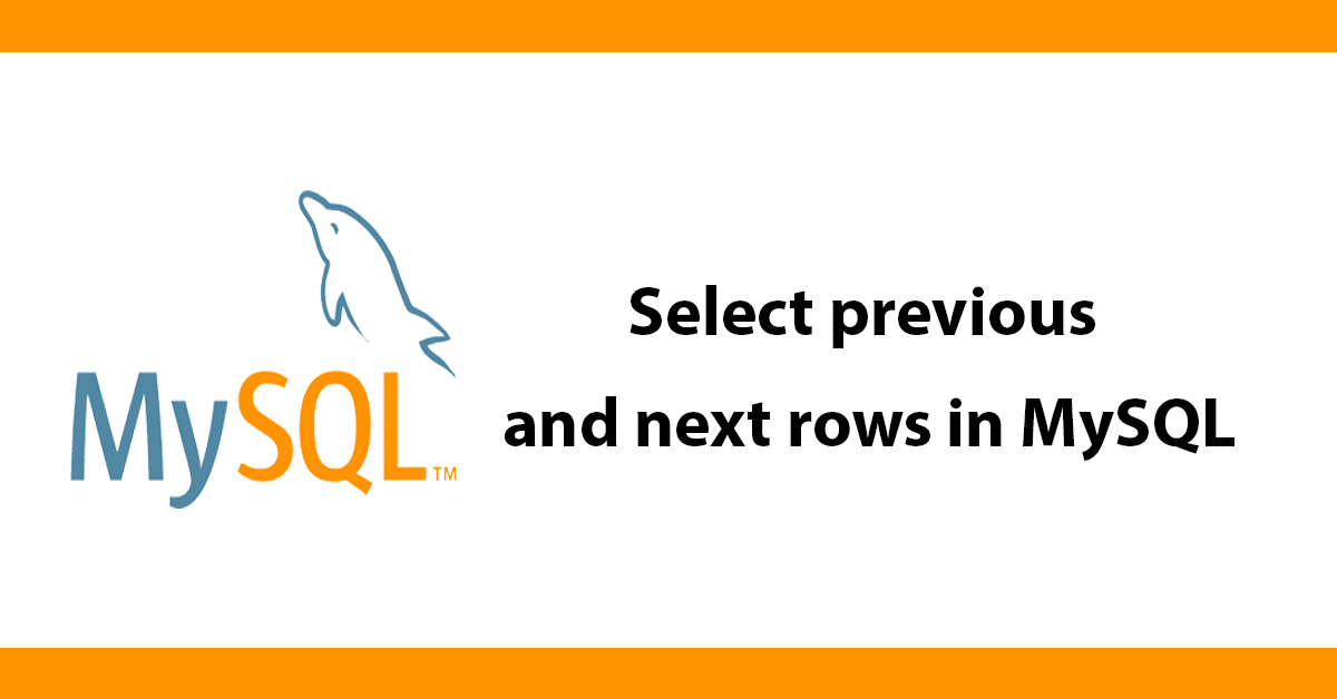 Select previous and next rows in MySQL