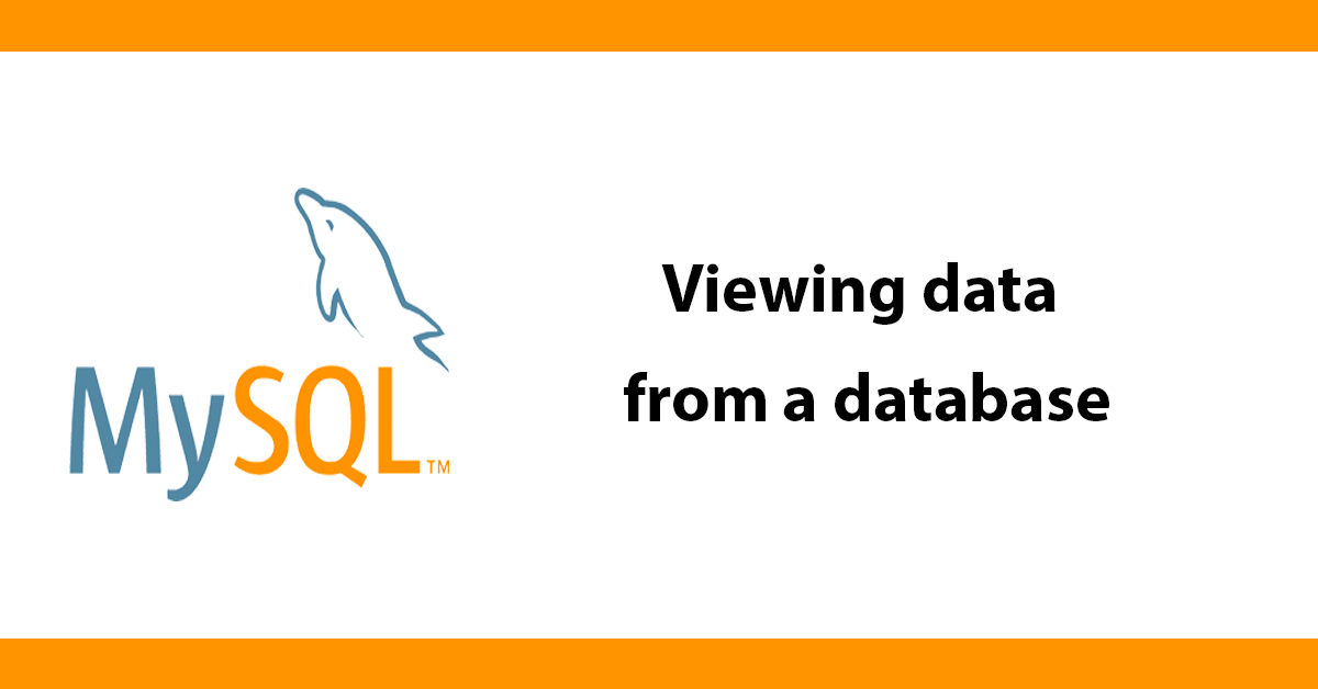 Viewing data from a database