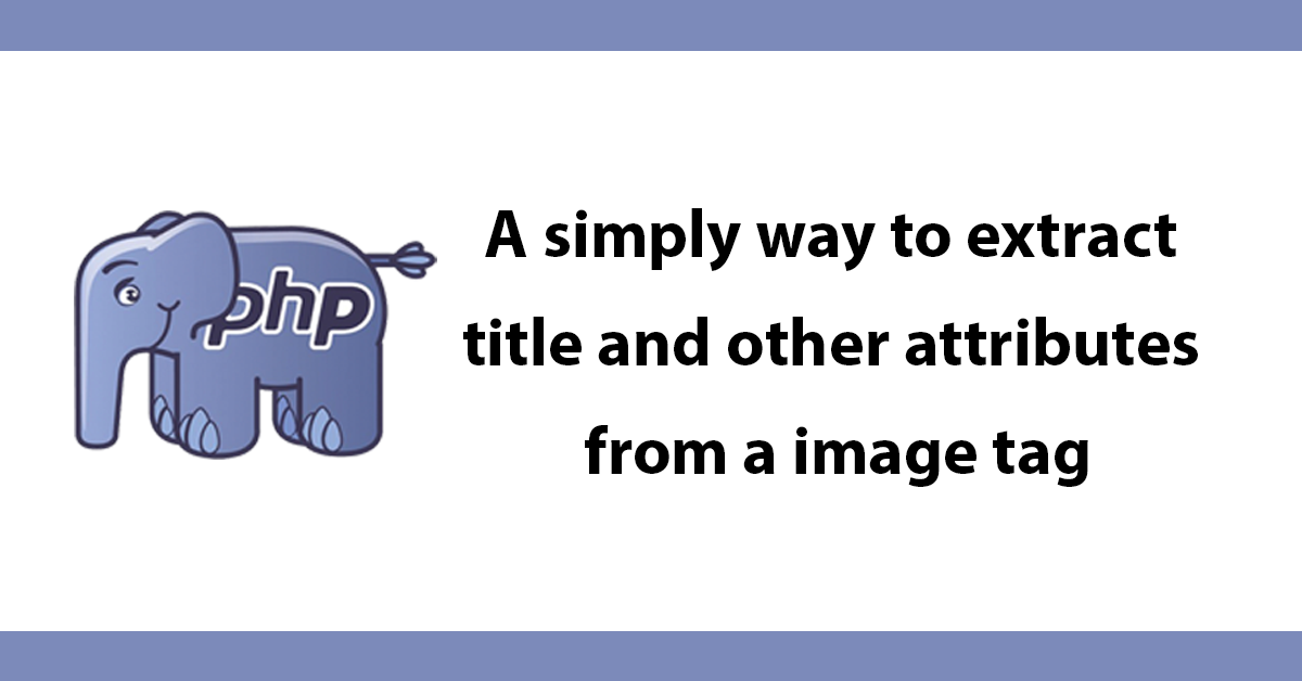 A simply way to extract title and other attributes from a image tag