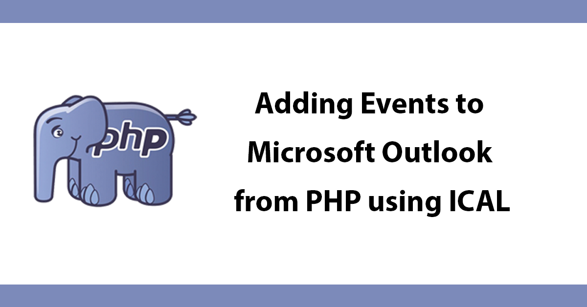 Adding Events to Microsoft Outlook from PHP using ICAL