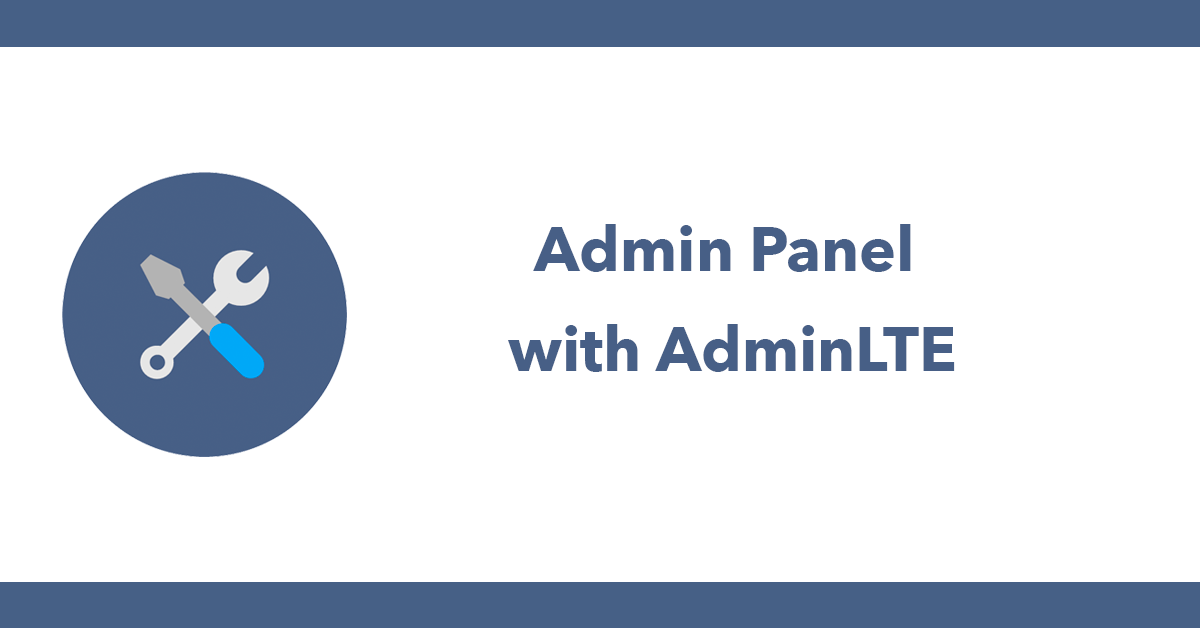 Admin Panel with AdminLTE