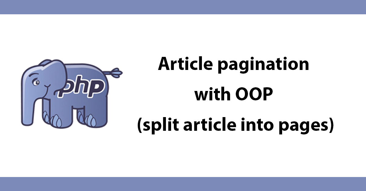 Article pagination with OOP (split article into pages)