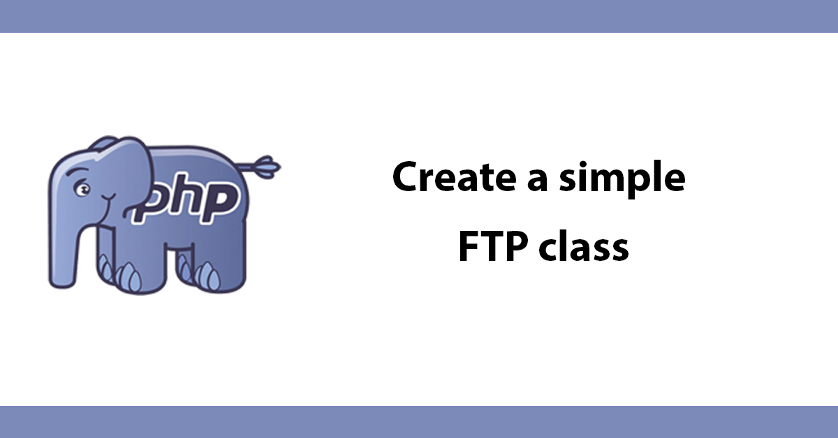 Create a simple FTP class