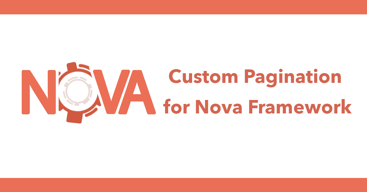 Custom Pagination for Nova Framework