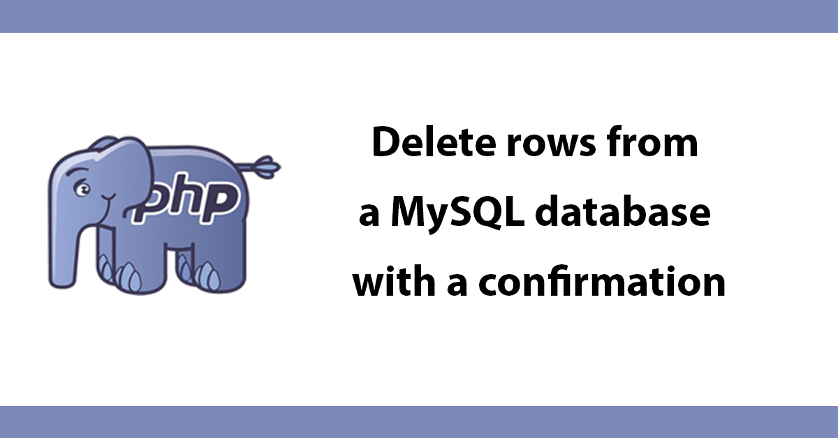 Delete rows from a MySQL database with a confirmation