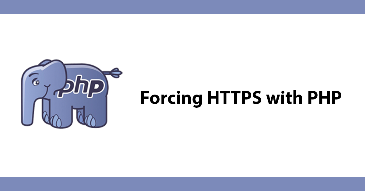 Forcing HTTPS with PHP