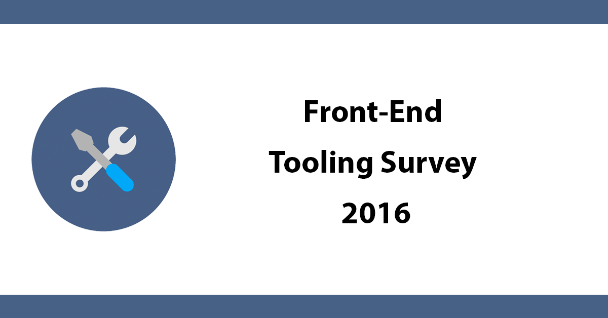 Front-End Tooling Survey 2016