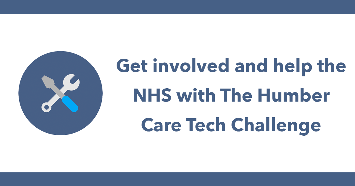 Get involved and help the NHS with The Humber Care Tech Challenge