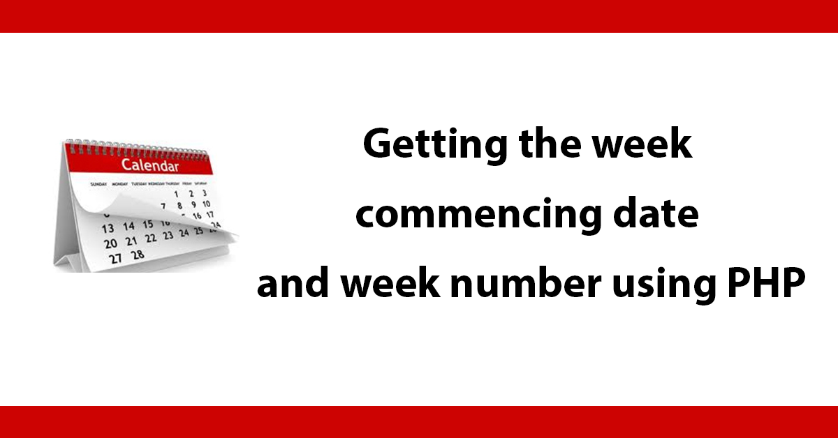 Getting the week commencing date and week number using PHP