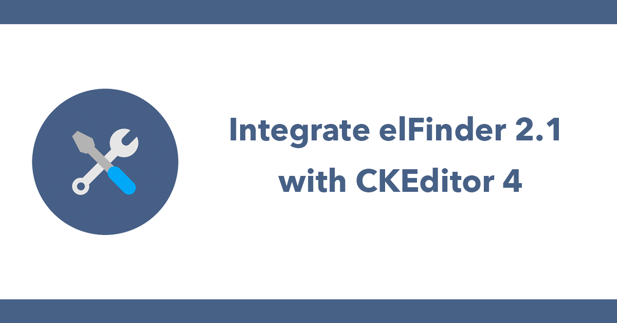 Integrate elFinder 2.1 with CKEditor 4