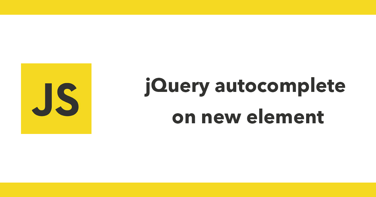 jQuery autocomplete on new element