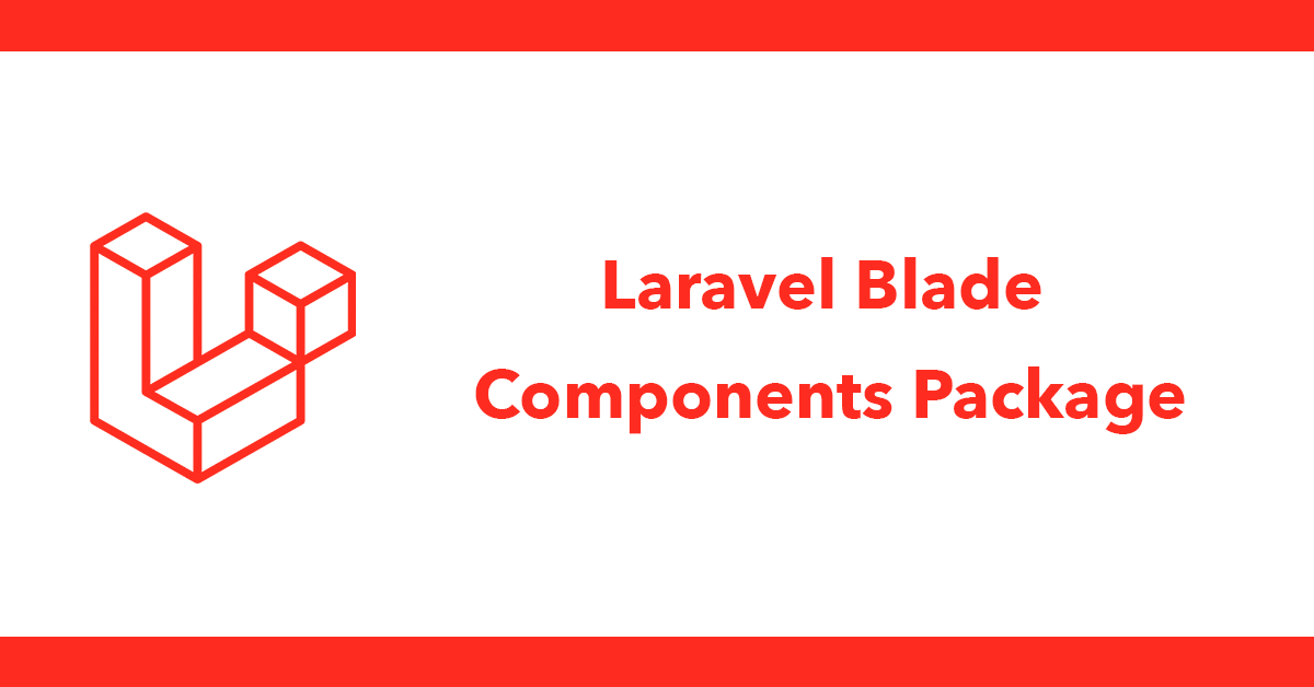 Laravel Blade Components Package
