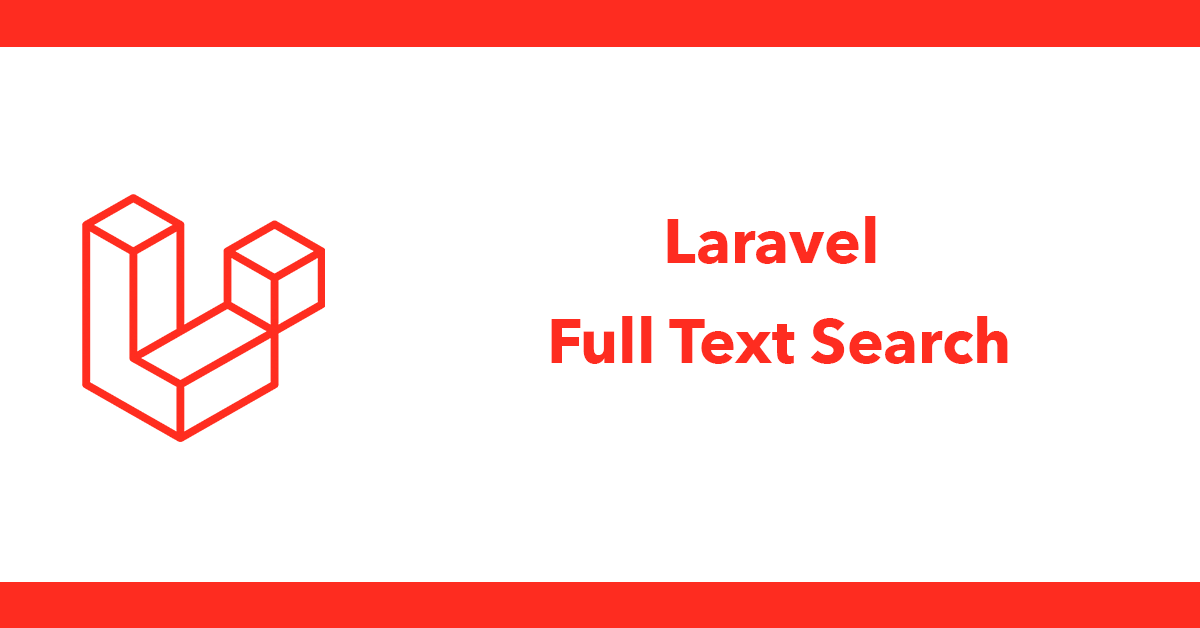Laravel Full Text Search