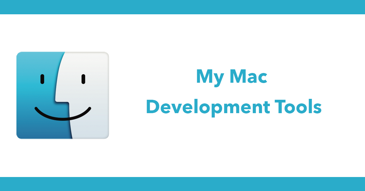 My Mac Development Tools