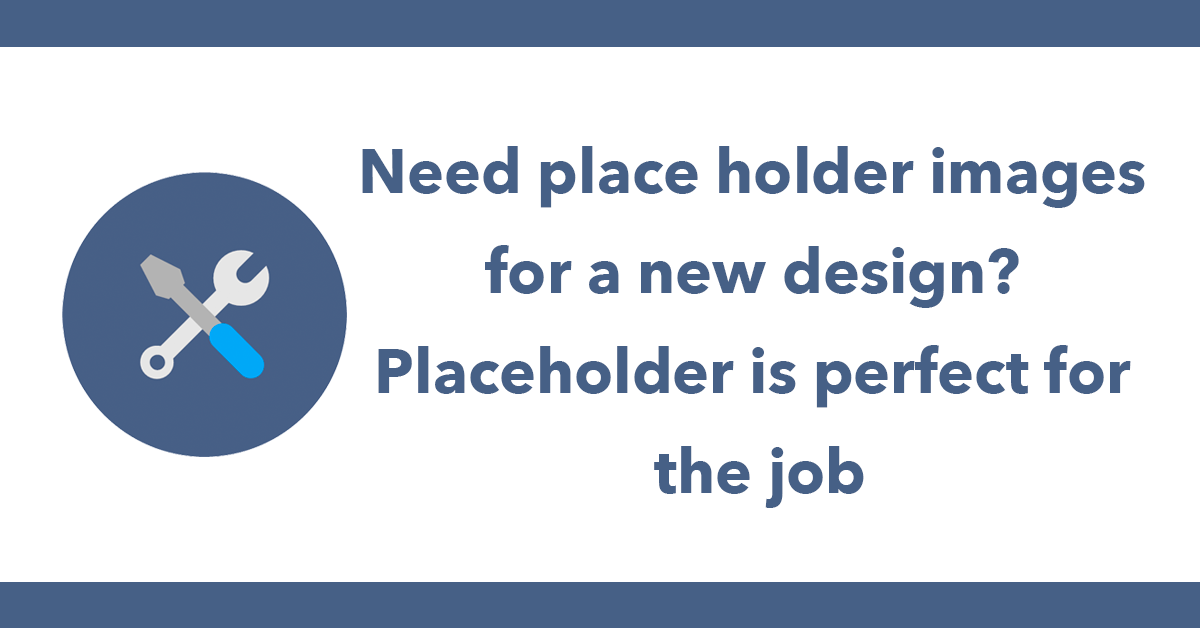 Need place holder images for a new design? Placeholder is perfect for the job