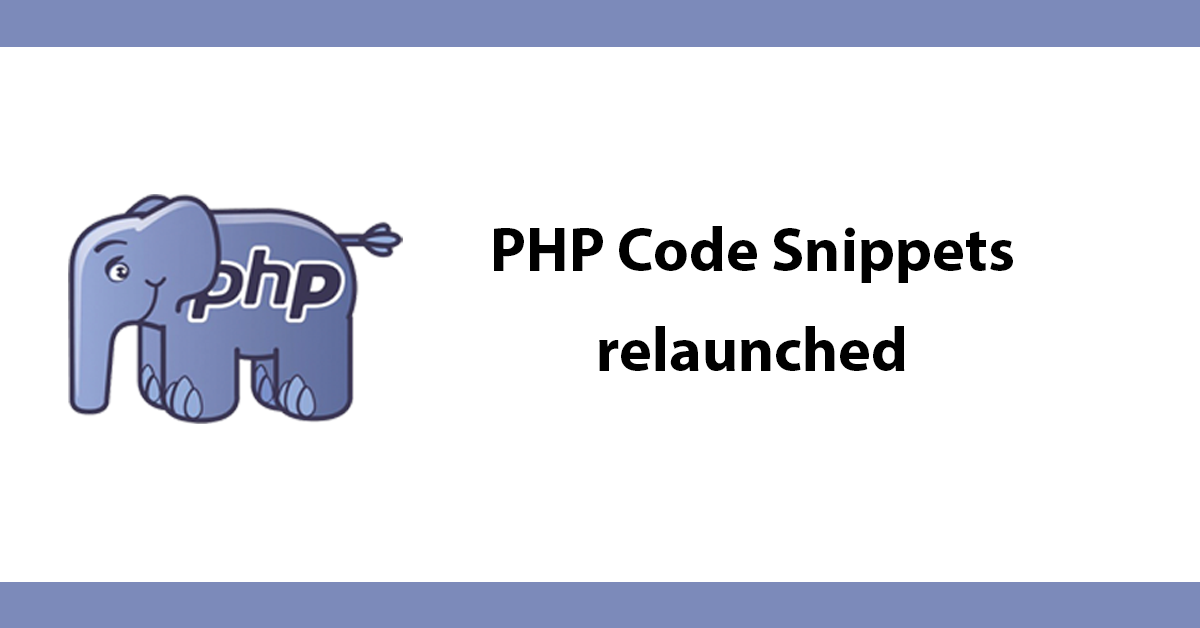 PHP Code Snippets - relaunched
