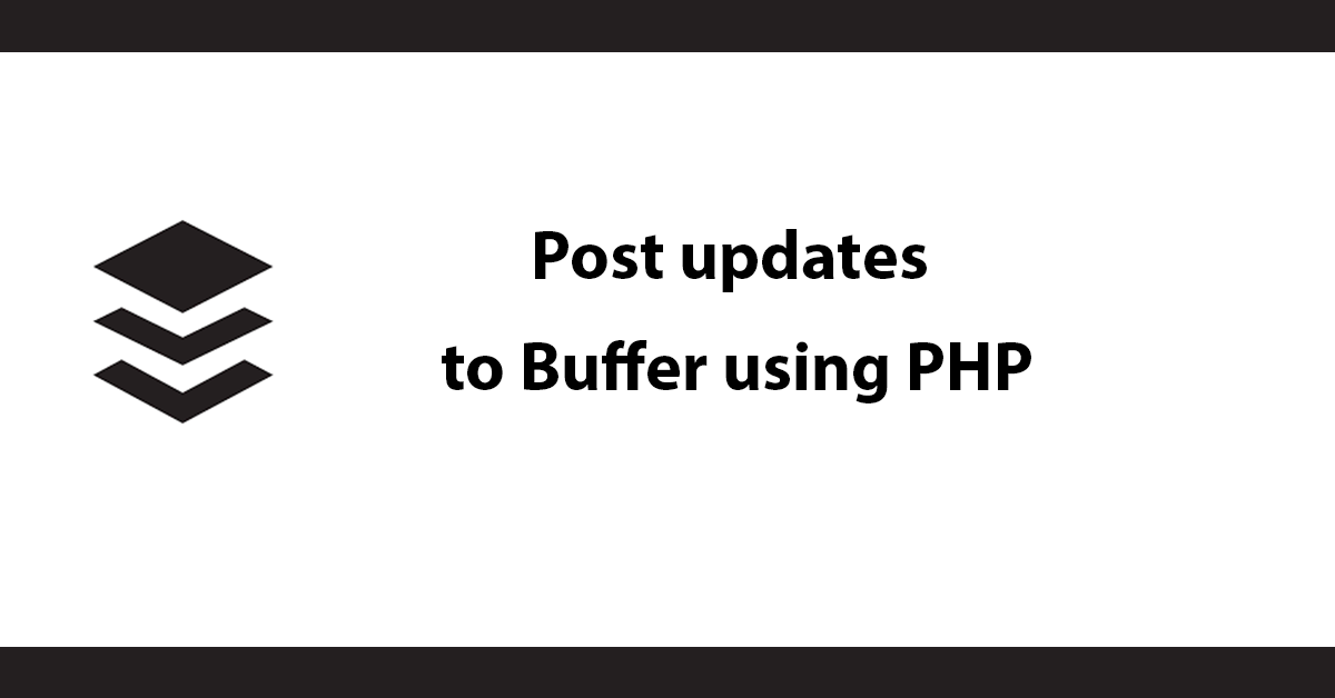 Post updates to Buffer using PHP