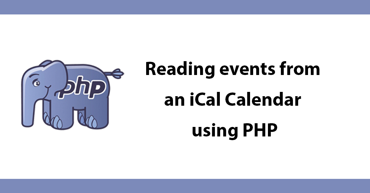 Reading events from an iCal Calendar using PHP