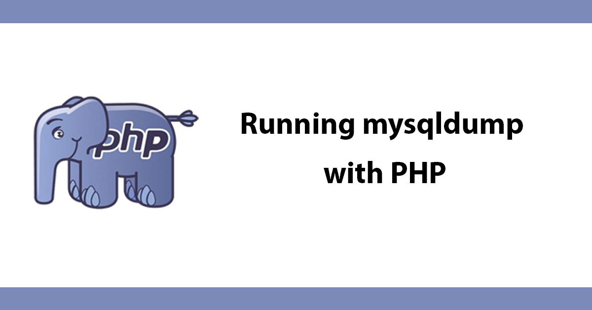 Running mysqldump with PHP