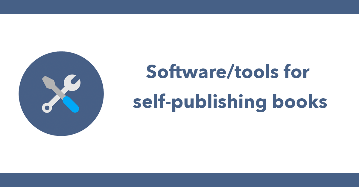 Software/tools for self-publishing books