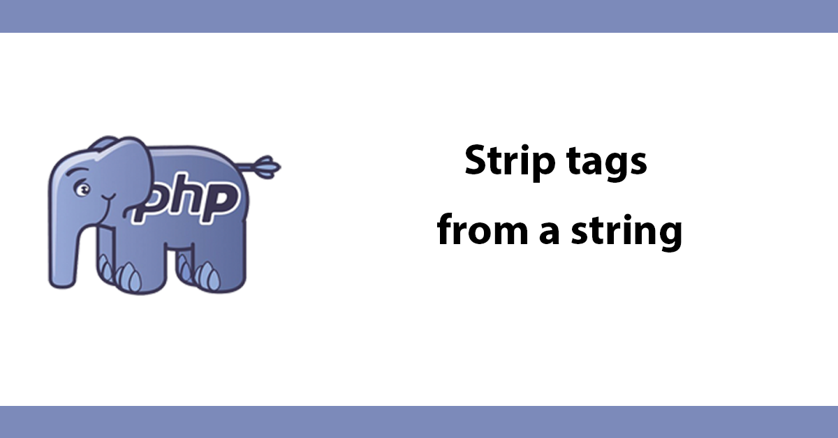 Strip tags from a string