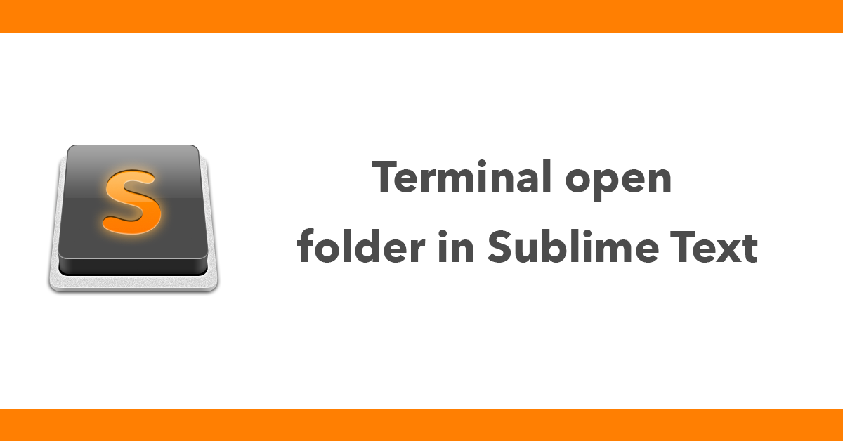 Terminal open folder in Sublime Text