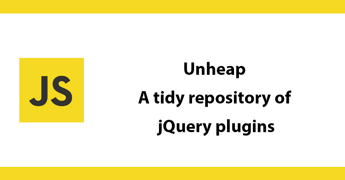 Unheap - A tidy repository of jQuery plugins