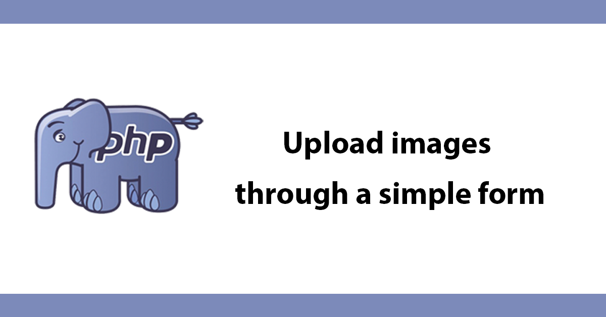 Upload images through a simple form