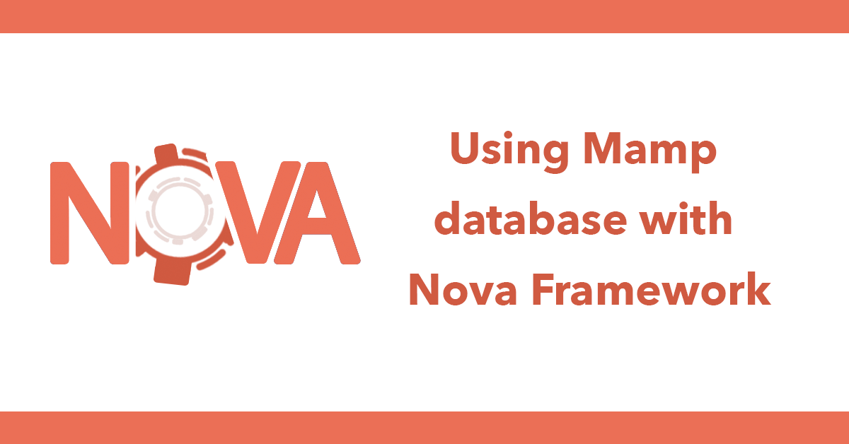 Using Mamp database with Nova Framework