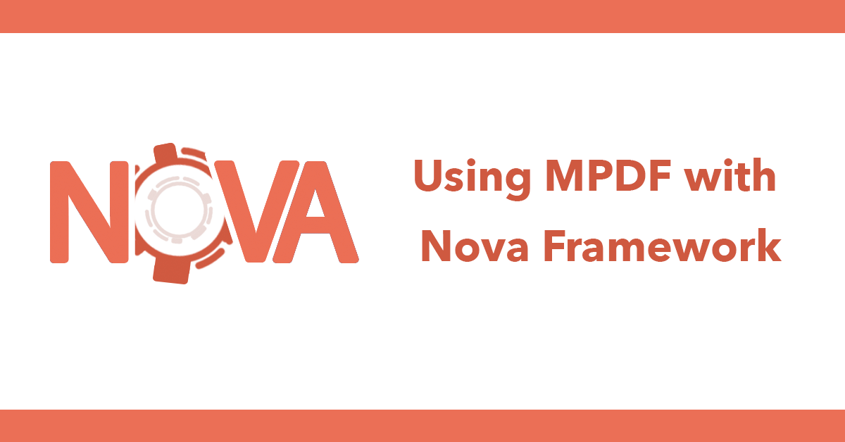 Using MPDF with Nova Framework
