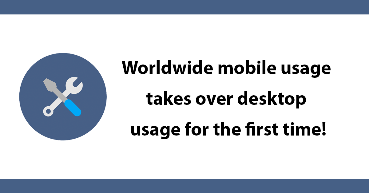 Worldwide mobile usage takes over desktop usage for the first time!